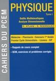 Robert Atlani et Sébastien Rodriguez - Physique - Tome 1, Outils mathématiques, analyse dimensionnelle.