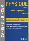 Robert Atlani - Physique - Tome 4, Ondes, optique.