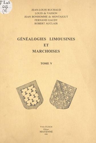 Généalogies limousines et marchoises (5)