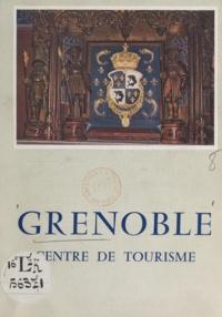 Robert Avezou et Pierre Bruneaux - Grenoble - Centre de tourisme.