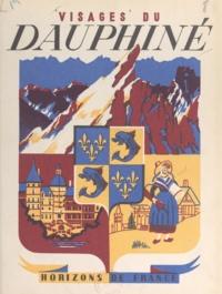 Robert Avezou et René Fernandat - Visages du Dauphiné.