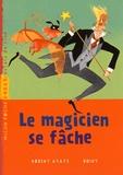 Robert Ayats et  Boiry - Le magicien se fâche.
