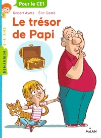 Robert Ayats et Eric Gasté - Le trésor de Papi.