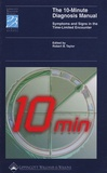 Robert B Taylor - The 10-Minutes Diagnosis Manual - Symptoms and signs in the Time-Limited Encounter.