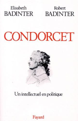 CONDORCET (1743-1794). Un intellectuel en politique