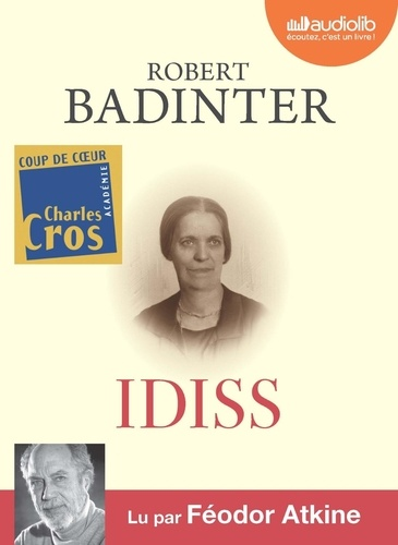 Robert Badinter - Idiss. 1 CD audio MP3