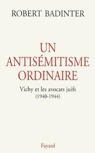 Ucareoutplacement.be UN ANTISEMITISME ORDINAIRE. Vichy et les avocats juifs (1940-1944) Image