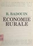 Robert Badouin et Jacques Le Bourva - Économie rurale.