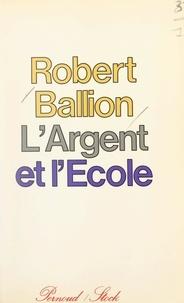 Robert Ballion - L'argent et l'école.