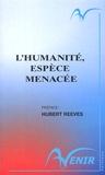 Robert Barbault et Patrick Blandin - L'Humanité, espèce menacée.