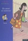 Robert Barborini et Elsa Devernois - Un amour de maîtresse.