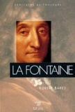 Robert Bared - La Fontaine.