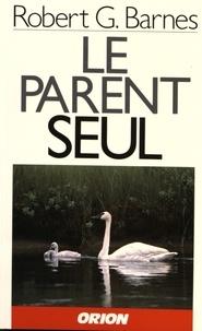 Robert Barnes - Le parent seul.