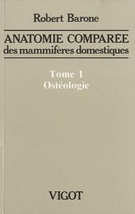 Anatomie comparée des mammifères domestiques - Tome 1, Ostéologie.pdf