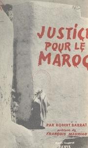 Robert Barrat et Louis Massignon - Justice pour le Maroc.