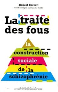 Rhonealpesinfo.fr La traite des fous - La construction sociale de la schizophrénie Image