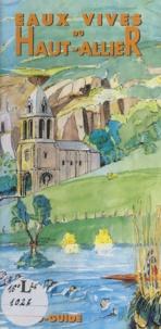 Robert Beaulieu et Daniel Gaime - Eaux vives du haut Allier - Topo-guide.