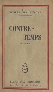 Robert Beauzemont - Contre-temps.