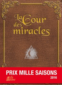 Robert Belfiore - La cour des miracles.