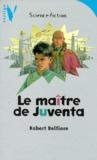 Robert Belfiore - Le maître de Juventa.