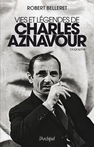 Deedr.fr Vies et légendes de Charles Aznavour Image