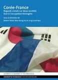 Robert Belot et Bong Ha Woo - Corée-France - Regards croisés sur deux sociétés face à l'occupation étrangère.