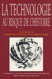 Robert Belot et Michel Cotte - La technologie au risque de l'histoire.