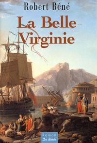 Robert Béné - La belle Virginie.