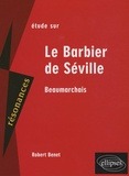 Robert Benet et Pierre-Augustin Caron de Beaumarchais - Etude sur Le barbier de Séville.