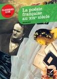 Robert Benet et Marc Robert - La poésie française au XIXe siècle - Anthologie.