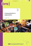 Robert Bergeron et Evelyne Marcel - Communication et organisation 1e STT - Corrigé. 1 Cédérom