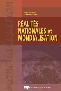 Robert Bernier - Réalités nationales et mondialisation.