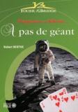 Robert Berthe - A pas de géant - Progresser en défense....