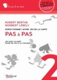 Robert Berthe et Norbert Lébely - Pas à pas - Tome 2, Jeu avec le mort, plans de jeu à la couleur.