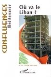 Robert Bistolfi et Pierre Blanc - Confluences Méditerranée N° 56, Hiver 2005-20 : Où va le Liban ?.