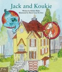Robert Blake et Marie-Lyne De Sève - Jack and Koukie.