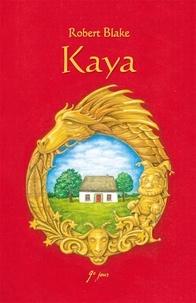 Robert Blake - Kaya - Bestseller.