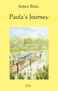 Robert Blake - Paola's Journey.
