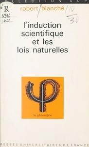Robert Blanché et Jean Lacroix - L'induction scientifique et les lois naturelles.
