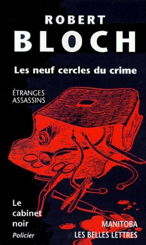 Robert Bloch - Les neuf cercles du crime.