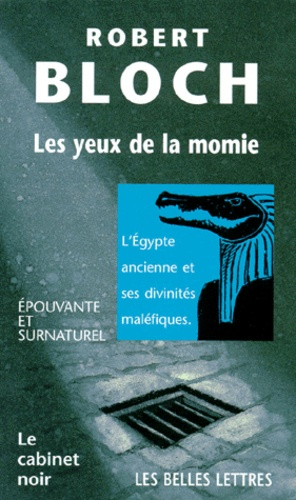 Robert Bloch - Les yeux de la momie.