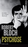 Robert Bloch - Psychose.