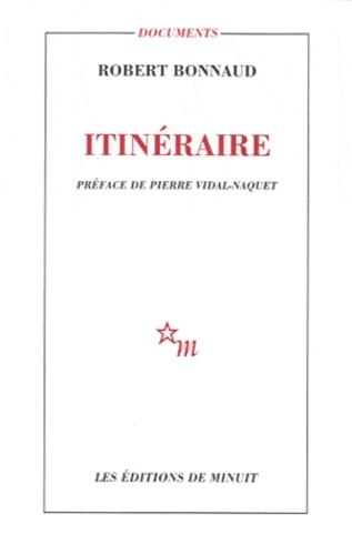 Robert Bonnaud - Itinéraire.