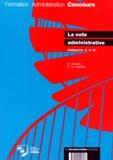 Robert Bonnery et Pierre Le Guérinel - LA NOTE ADMINISTRATIVE. - Catégories A et B.