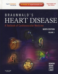 Braunwalds Heart Disease : A Textbook of Cardiovascular Medicine - En 2 volumes.pdf