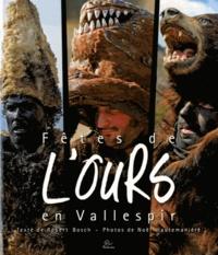 Robert Bosch - Fêtes de l'ours en vallespir.