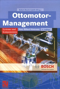 Robert Bosch - Ottomotor-Management - Tome 3, überarbeitete und ergäntze Auflage.