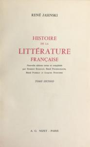 Robert Bossuat et René Fromilhague - Histoire de la littérature française (2).