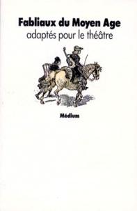 Robert Boudet - Fabliaux du Moyen Age adaptés pour le théâtre.