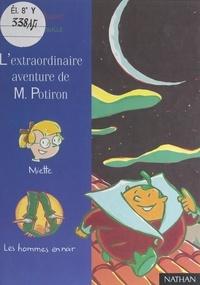 Robert Boudet et Pierre Bouillé - L'extraordinaire aventure de M. Potiron.